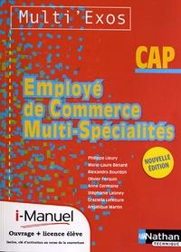 Employé de commerce multi-spécialités CAP Multi'Exos- Nouvelle édition avec i-manuel - Philippe Lieury |