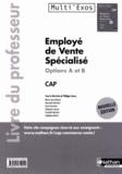 Philippe Lieury - Employé de vente spécialisé options A et B CAP - Livre du professeur.