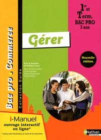 Philippe Lieury - Gérer 1e et Tle Bac Pro commerce - I-manuel.