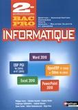 Philippe Lieury - Informatique 2de professionnelle bac pro pgi commerce gestion-administration, vente ARCU - Livre de l'élève.