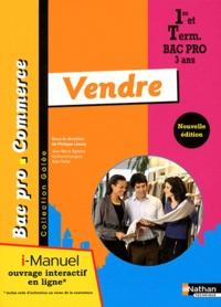 Philippe Lieury - Vendre 1re et Terminale Bac Pro Commerce - I-manuel.