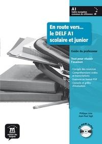 Philippe Liria et Jean-Paul Sigé - En route vers... le DELF A1 scolaire et junior - Guide du professeur. 1 Cédérom