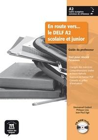 En route vers... le DELF A2 scolaire et junior- Guide du professeur - Philippe Liria | Showmesound.org