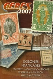 Philippe Loeuillet et  Roger - Catalogue des timbres-poste des Colonies Françaises - Tomes A et B.