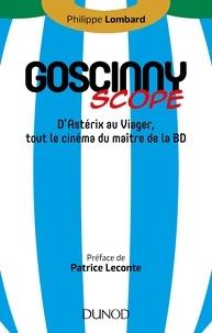 Philippe Lombard - Goscinny-scope - D'Astérix au Viager, tout le cinéma du maître de la BD.