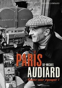 Corridashivernales.be Le Paris de Michel Audiard - Toute une époque! Image