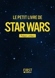 Philippe Lombard - Le petit livre de Star Wars.