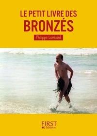 Philippe Lombard - Le petit livre des Bronzés.
