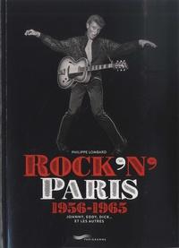 Pdf ebooks finder et téléchargement gratuit des fichiers Rock'n'Paris 1956-1965  - Johnny, Eddy, Dick... et les autres