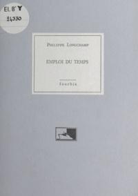 Philippe Longchamp - Emploi du temps.