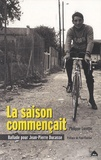 Philippe Lorette - La saison commençait - Ballade pour Jean-Pierre Ducasse.
