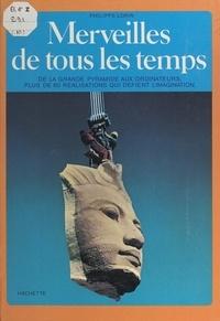 Philippe Lorin et  Collectif - Merveilles de tous les temps.