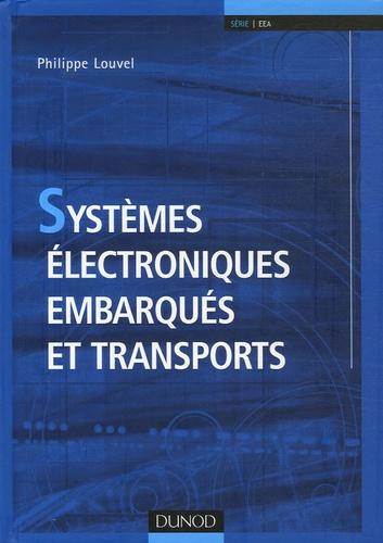 Philippe Louvel - Systèmes électroniques embarqués et transports.