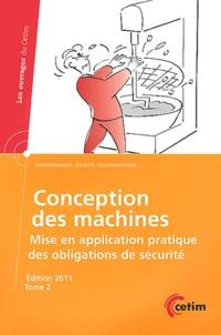 Goodtastepolice.fr Conception des machines - Mise en application pratique des obligations de sécurité Tome 2 Image