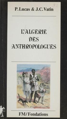 L'Algérie des anthropologues