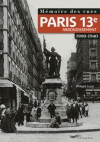 Philippe Lucas - Mémoire des rues : 13e arrondissement.