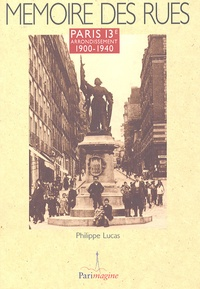 Philippe Lucas - Paris 13e arrondissement - 1900-1940.
