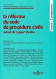 Philippe Lucet et  Collectif - La réforme du Code de procédure civile, autour du rapport Coulon - [états généraux de la profession d'avocat, 25-26 avril 1997, Paris.