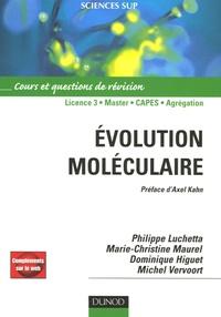 Philippe Luchetta et Dominique Higuet - Evolution moléculaire - Cours et questions de révisions.
