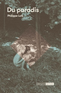 Philippe Lutz - Du paradis.
