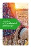 Philippe Lutz - La vie à la campagne - Petite défense des clochers, des vaches et des potagers.