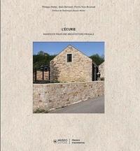 Philippe Madec et Alain Bornarel - L'Ecurie - Manifeste pour une architecture frugale.