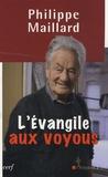 Philippe Maillard - L'Evangile aux voyous.