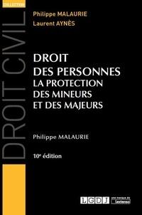 Philippe Malaurie - Droit des personnes - La protection des mineurs et des majeurs.