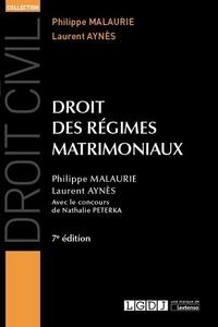 Philippe Malaurie et Laurent Aynès - Droit des régimes matrimoniaux.