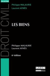 Philippe Malaurie et Laurent Aynès - Les biens.