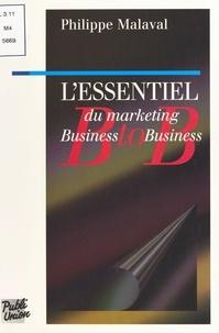 Philippe Malaval - L'essentiel du marketing business to business.