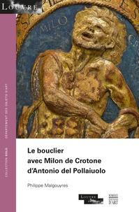 Le bouclier avec Milon de Crotone dAntonio del Pollaiuolo.pdf