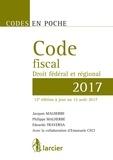Philippe Malherbe et Jacques Malherbe - Code fiscal - Droit fédéral et régional.