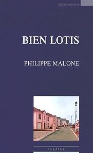 Philippe Malone - Bien lotis.