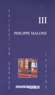 Philippe Malone - III.