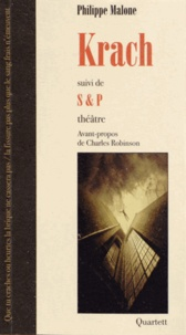 Philippe Malone - Krach - Suivi de S&P.