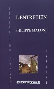 Philippe Malone - L'entretien.