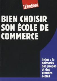 Philippe Mandry - Bien choisir son école de commerce.