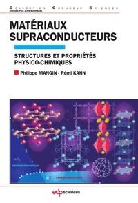 Matériaux supraconducteurs - Structures et propriétés physico-chimiques.pdf