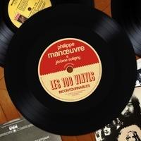 Philippe Manoeuvre et Jérôme Soligny - Les 100 vinyls incontournables - 100 chroniques, 100 photos originales, et le premier songle (1956) d'Elvis Presley.