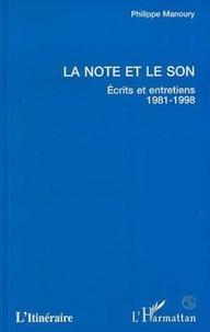 Philippe Manoury - La note et le son - Écrits et entretiens, 1981-1998.