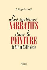 Les systèmes narratifs dans la peinture du XIVe au XVIIIe siècle.pdf