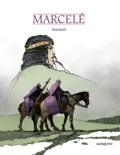 Philippe Marcelé - Mac Beth.
