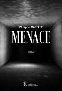 Philippe Marcelé - Menace.