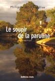 Philippe Marchandise - Le soupir de la paruline.