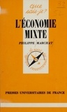 Philippe Marchat - L'Économie mixte.