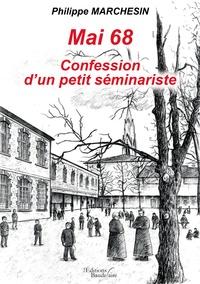 Deedr.fr Mai 68 confession d'un petit séminariste Image