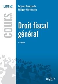 Philippe Marchessou et Jacques Grosclaude - Droit fiscal général.