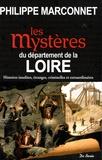 Philippe Marconnet - Les Mystères du département de la Loire.