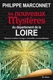 Philippe Marconnet - Les nouveaux mystères du département de la Loire.